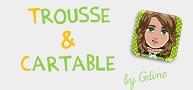 Trousse et Cartable