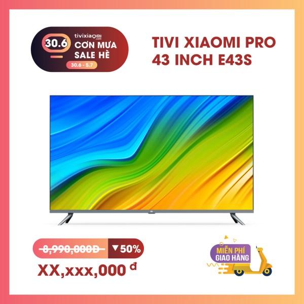 Smart Tivi Xiaomi Màn Hình Tràn Viền 43 inch PRO E43S