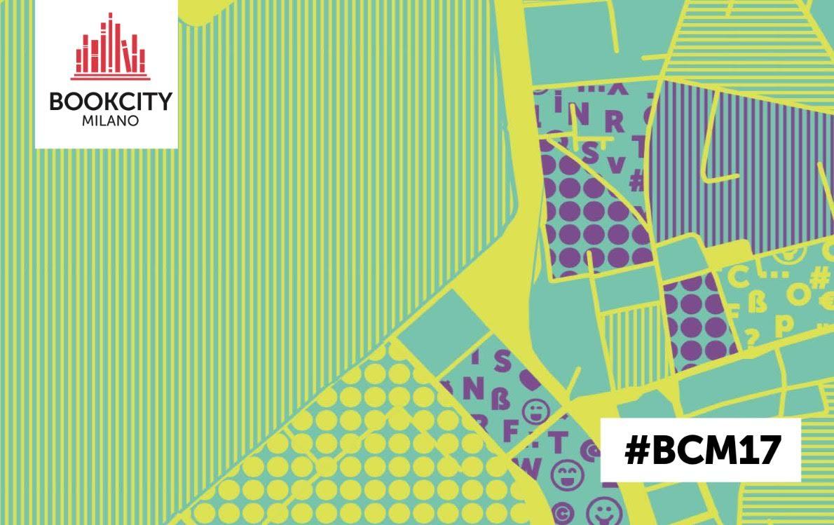 Bookcity Milano: dal 16 al 19 Novembre '17