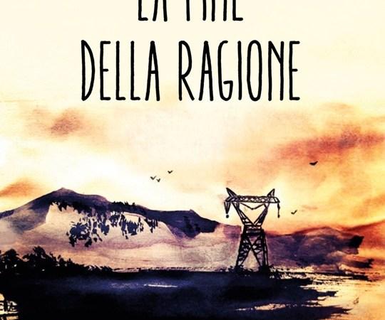 """""""La fine della ragione"""", la nuova graphic novel di Roberto Recchioni"""