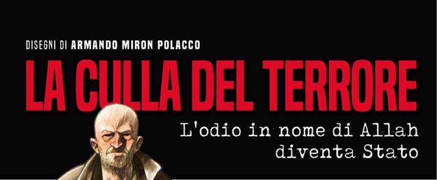 """""""La culla del terrore"""", la prestigiosa firma di Toni Capuozzo per la prima opera di graphic journalism"""