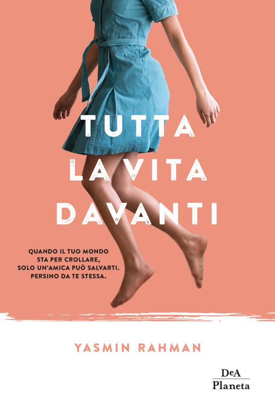 """""""Tutta la vita davanti"""", il romanzo di esordio di Yasmin Rahman"""