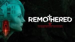 Remothered: Tormented Fathers – orrori e tormenti