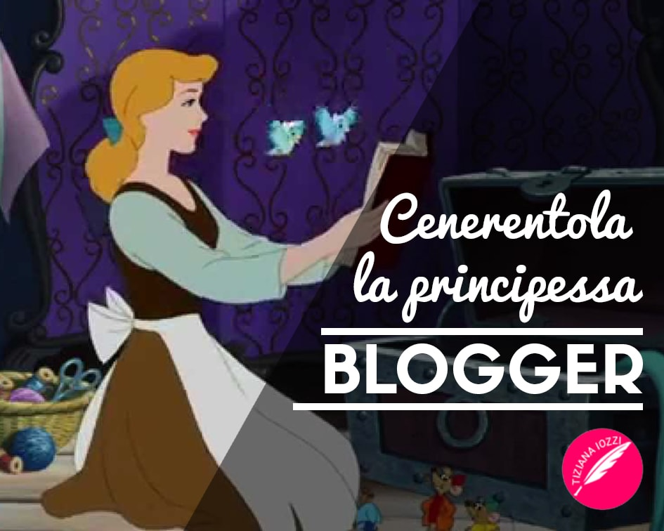 Cenerentola, la principessa blogger