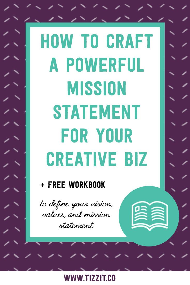 Download The Brand Clarity Workbook to define your vision, values, mission statement and elevator pitch.