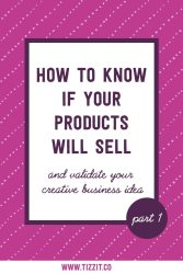 How to know if your products will sell – Part 1