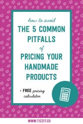 How to avoid the 5 common pitfalls of pricing your handmade products