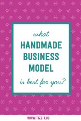 What handmade business model is best for you?