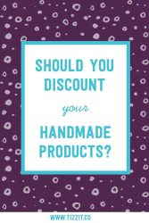 Should you discount your handmade products?