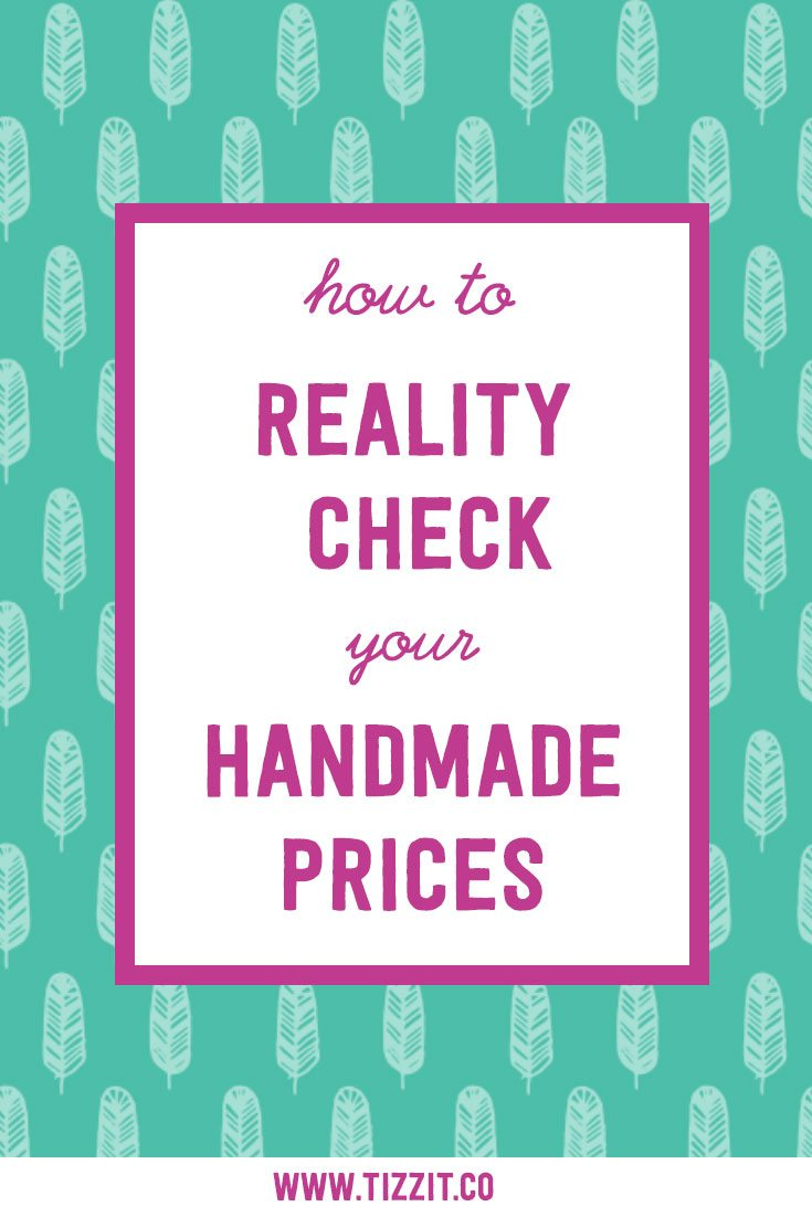 How to reality-check your handmade prices