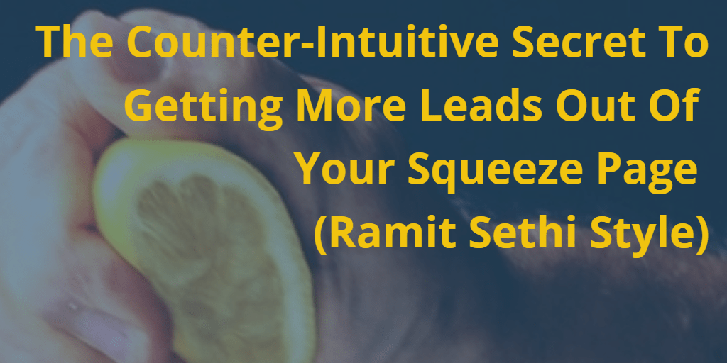 The Counter-Intuitive Secret To Getting More Leads Out Of