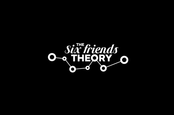 the-six-friends-theory