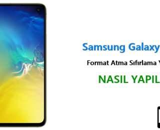 Samsung Galaxy S10e Format Atma Sıfırlama Yöntemi