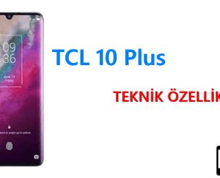 TCL 10 Plus (T782H) – Teknik Özellikleri