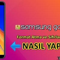 Samsung Galaxy J4 Format Atma Sıfırlama Yöntemi