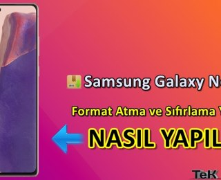 Samsung Galaxy Note 20 Format Atma Sıfırlama Yöntemi