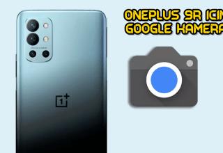 OnePlus 9R için Google Kamera indir (GCam 8.1 APK)