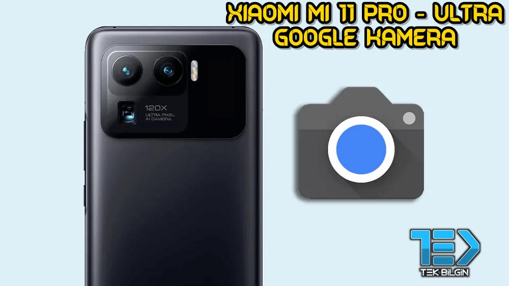 Xiaomi Mi 11 Pro / Ultra için Google Kamera indir (GCam 8.1 APK) 19