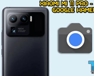 Xiaomi Mi 11 Pro / Ultra için Google Kamera indir (GCam 8.1 APK)