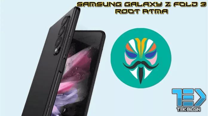 Samsung Galaxy Z Fold 3 Magisk ile Nasıl Root Atılır (TWRP Gerekmez) 23