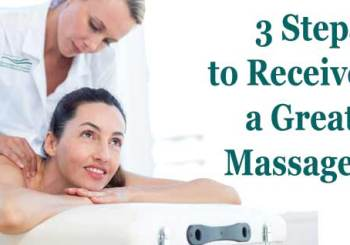 3 Steps to Receive a Great Massage