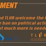 ICJ and TLHR welcome the lifting of the ban on political activities but much more is needed