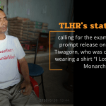 "Statement calling for the examination and prompt release on the case of Tiwagorn, who was detained after wearing shirt ""I Lost Faith in the Monarchy"""
