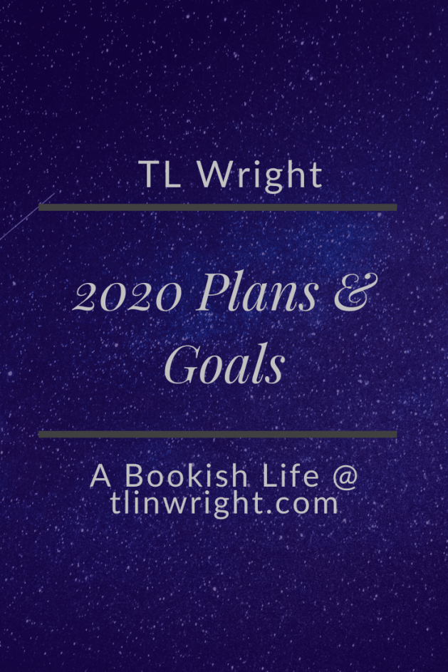 2020 Blog and Reading Plans and Goals | The Bookish Life @ TL Wright