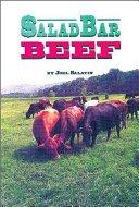 Salad Bar Beef by Joel Salatin: My Review