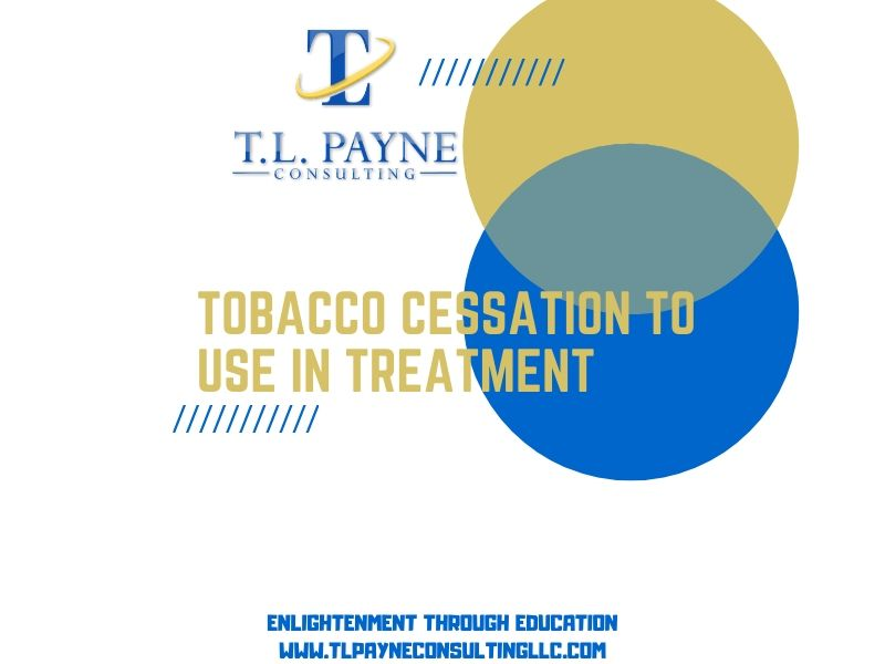 Tobacco Cessation in Substance Use Treatment