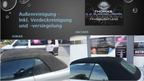 Außenreinigung, inkl. Verdeckreinigung und Versiegelung - vorher nachher - Fahrzeugpflege Massler
