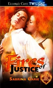 Fires of Justice by Sabrina Garie
