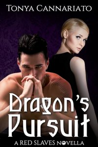 Dragon's Pursuit: A Red Slaves novella, by Tonya Cannariato