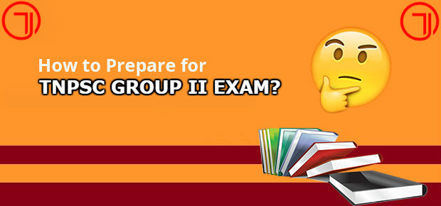 How to prepare for TNPSC Group 2 exam 2019-2020