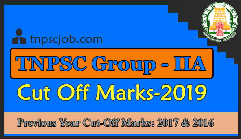 TNPSC Group 2A Cut Off Marks 2019