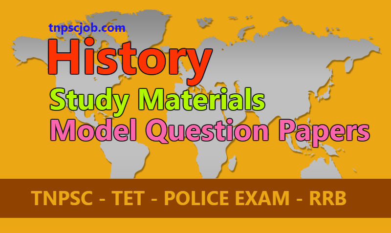 TNPSC History Study Materials and TNPSC History Model Question Papers