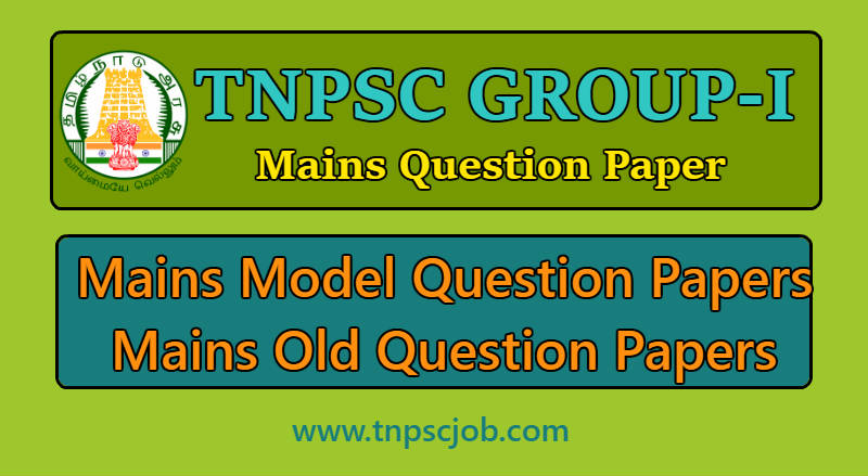 TNPSC Group 1 Mains Question Paper 2019 in Pdf