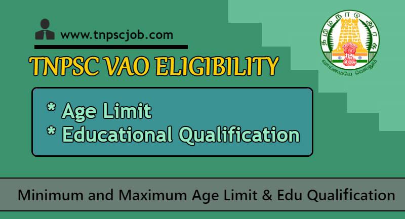 TNPSC VAO Eligibility Criteria 2021