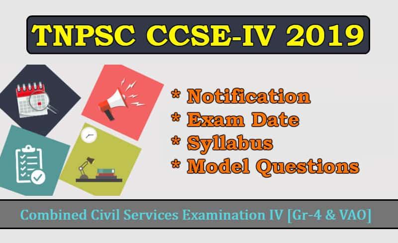 TNPSC CCSE IV Notification 2019