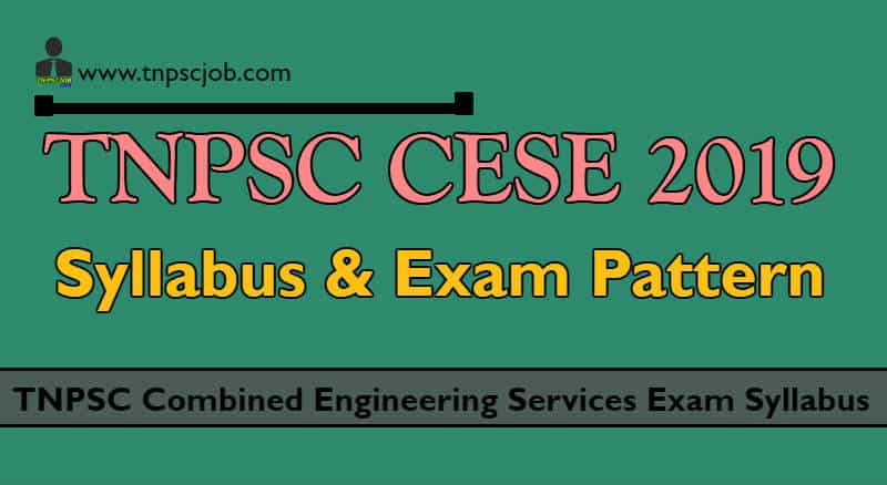 TNPSC Combined Engineering Services Exam Syllabus 2019