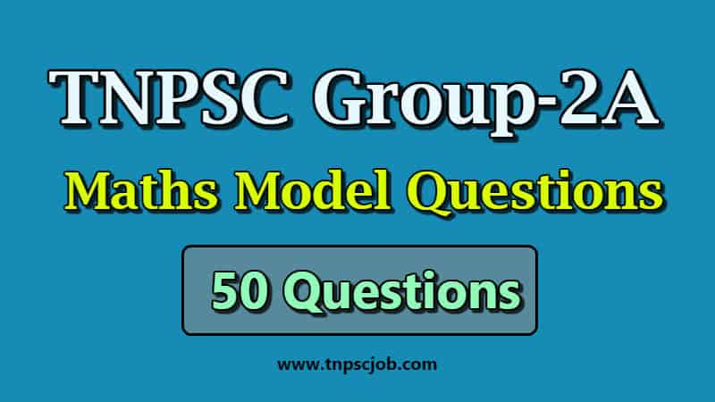 TNPSC Group 2A Maths Model Question Paper with Answer