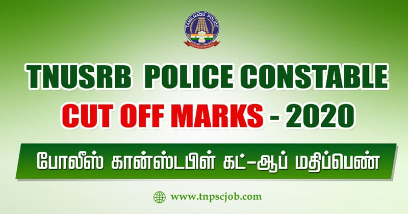 TNUSRB Police Constable and Fire Men Cut off Marks 2020