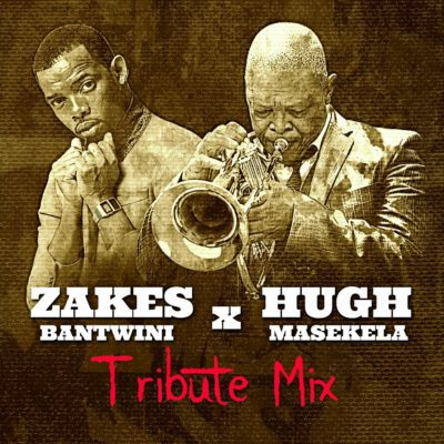 Zakes Bantwini – Hugh Masekela Tribute Mix