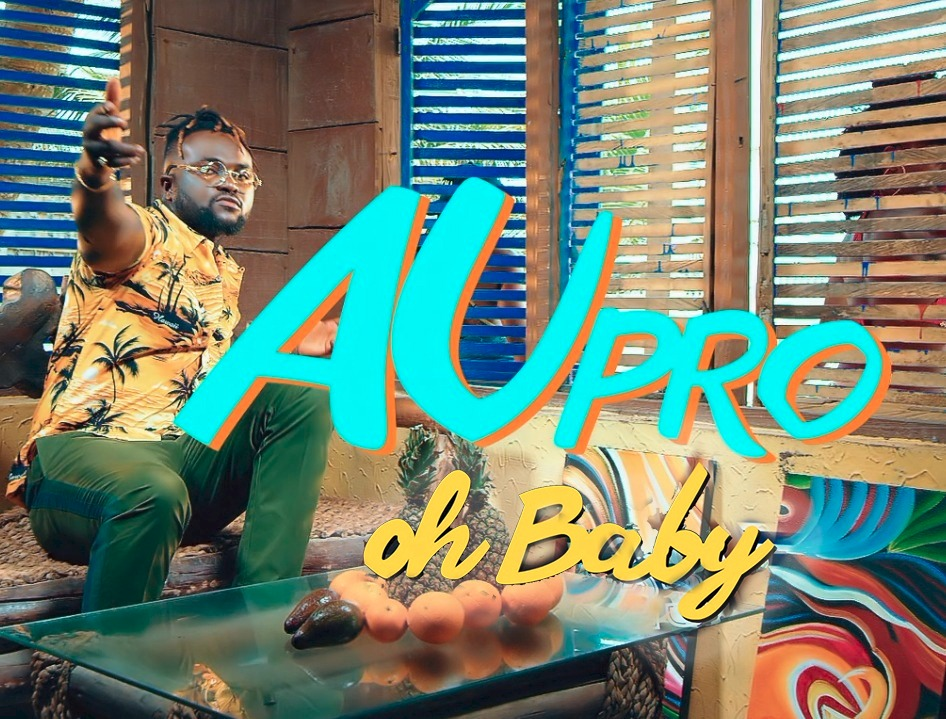 VIDEO: Au-Pro – Oh Baby