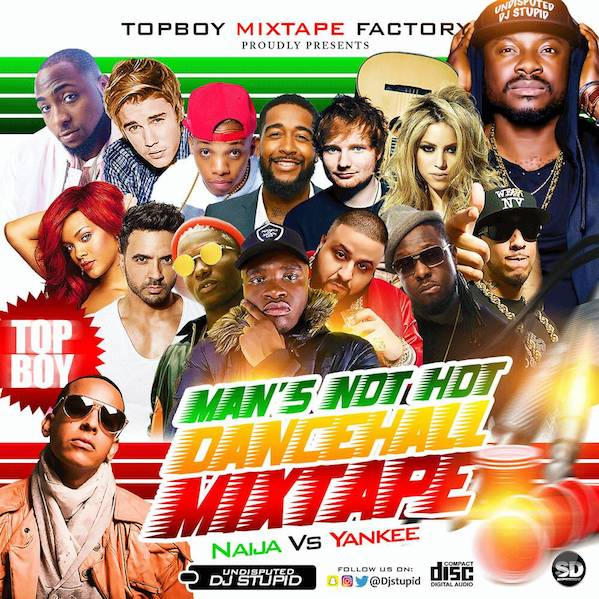 DJ Stupid – Man's Not Hot Dancehall Mix