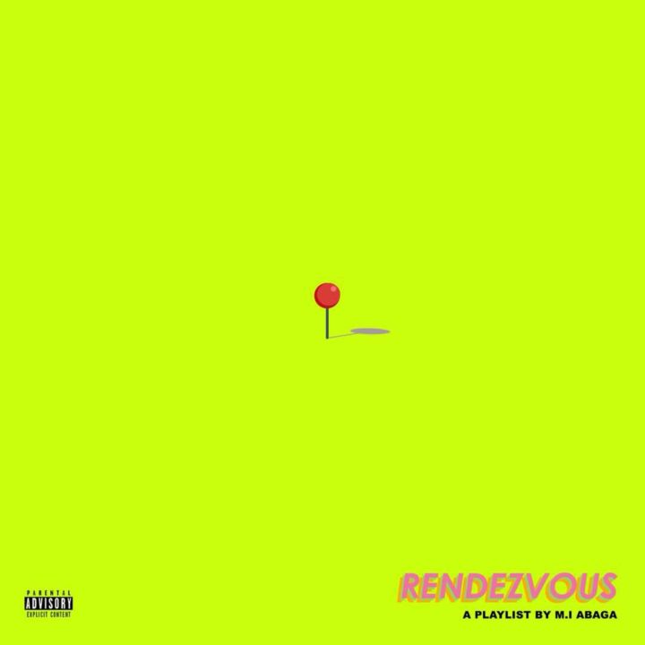 "M.I Abaga Unleash New Tracklist Project, Playlist Tittle – ""Rendezvous"""