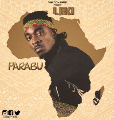 AUDIO & VIDEO: Leki – Parabu
