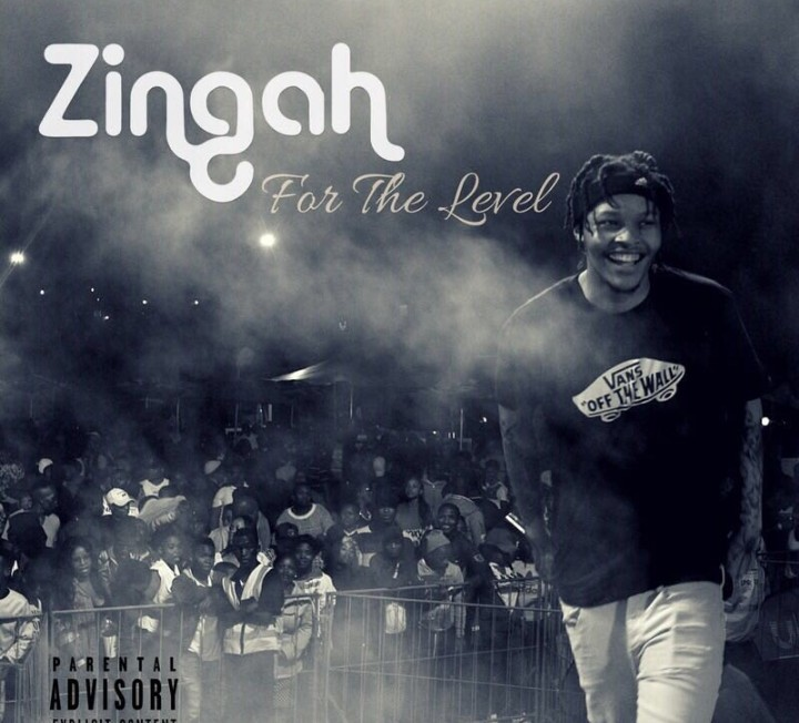 Zingah - For The Level ft. A-Reece