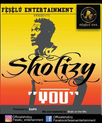 Sholizy – You (Prod. by Brain on D Mix)