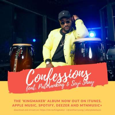 Harrysong – Confessions ft. Seyi Shay & Patoranking